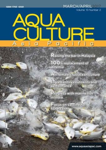 Aqua Culture Asia Pacific March/April 2017 by Aqua Culture Asia