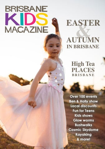 Brisbane kids magazine autumn easter 2017 by brisbane kids issuu page 1 easter autumn in brisbane negle Images