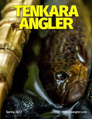 a42dcf84027 Tenkara Angler - Spring 2017 by Tenkara Angler - issuu