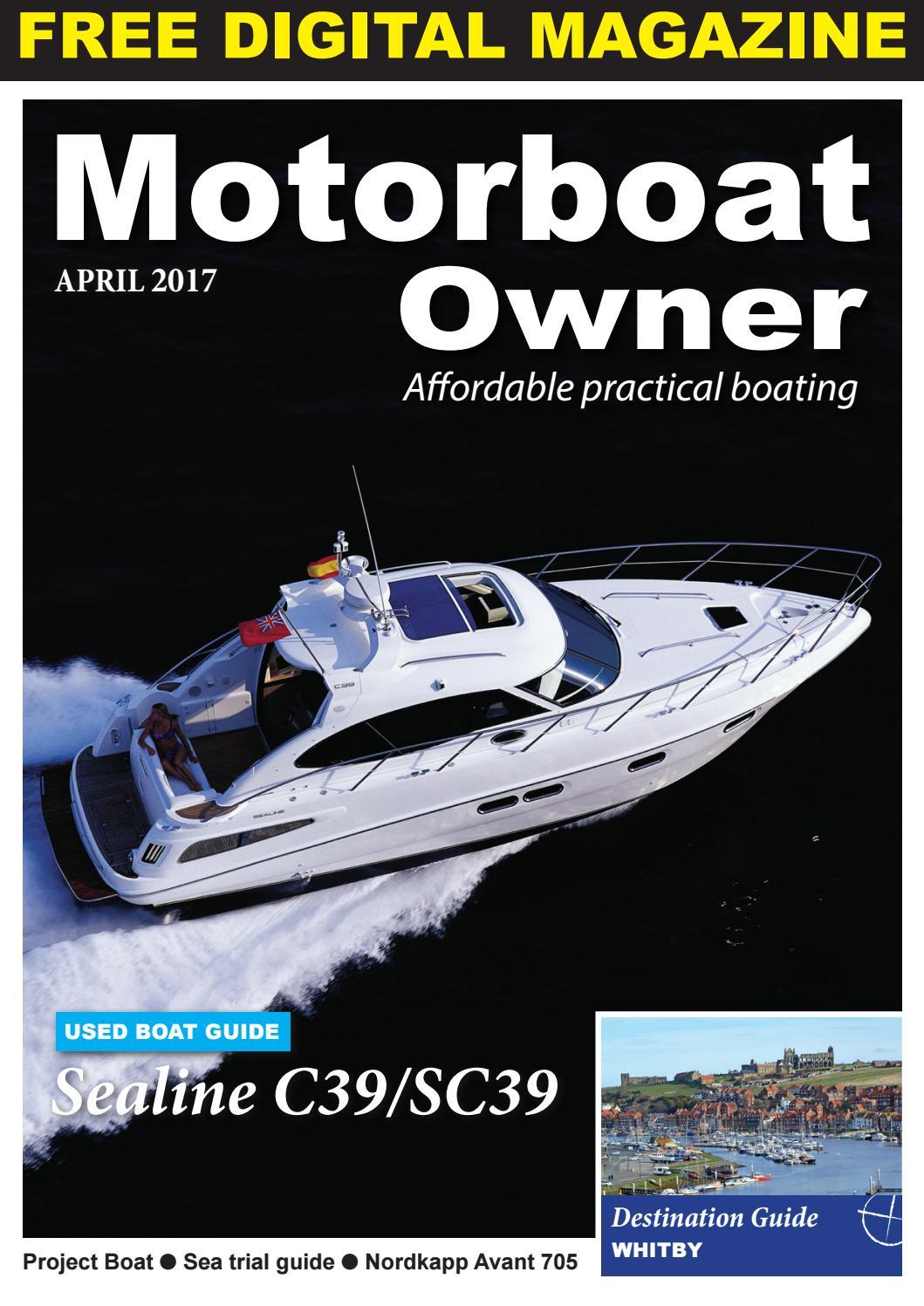 Motorboat Owner April 2017 by Digital Marine Media Ltd - issuu on