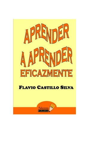 Aprender a aprender eficazmente by Flavio Castillo - issuu