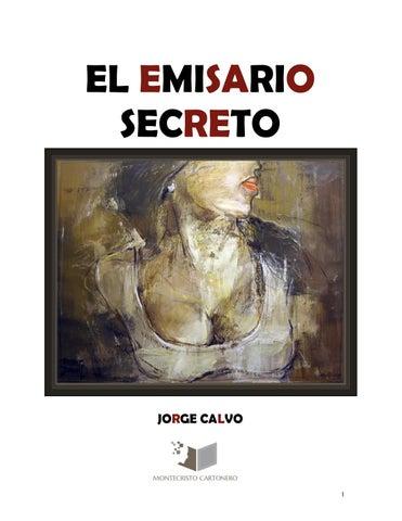El emisario secreto - Jorge Calvo by Editorial Montecristo Cartonero ... d146744d03d2