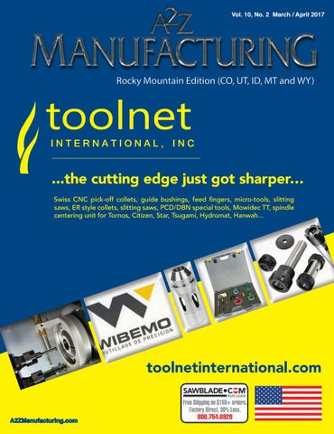 Rocky mountain april a2z manufacturing magazine by a2z metalworker vol 10 no 2 march april 2017 rocky mountain edition co malvernweather Image collections