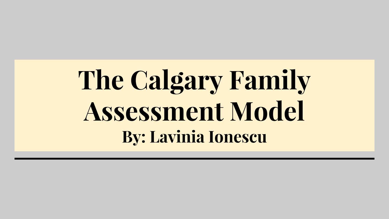 calgary assessment model