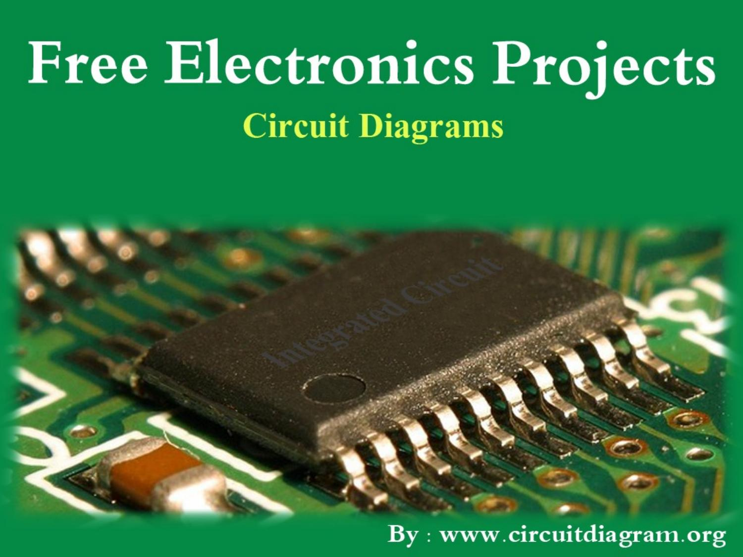 Electronics Projects Circuit Diagrams By Circuitdiagramorg Issuu Diagram