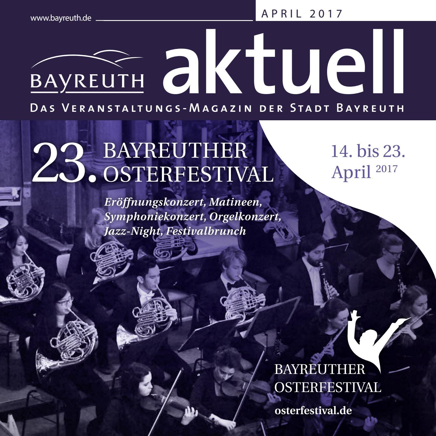 Bayreuth Aktuell April 2017 by Bayreuther Sonntagszeitung issuu