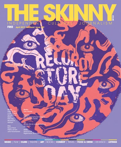 The Skinny Scotland April 2017 by The Skinny - issuu