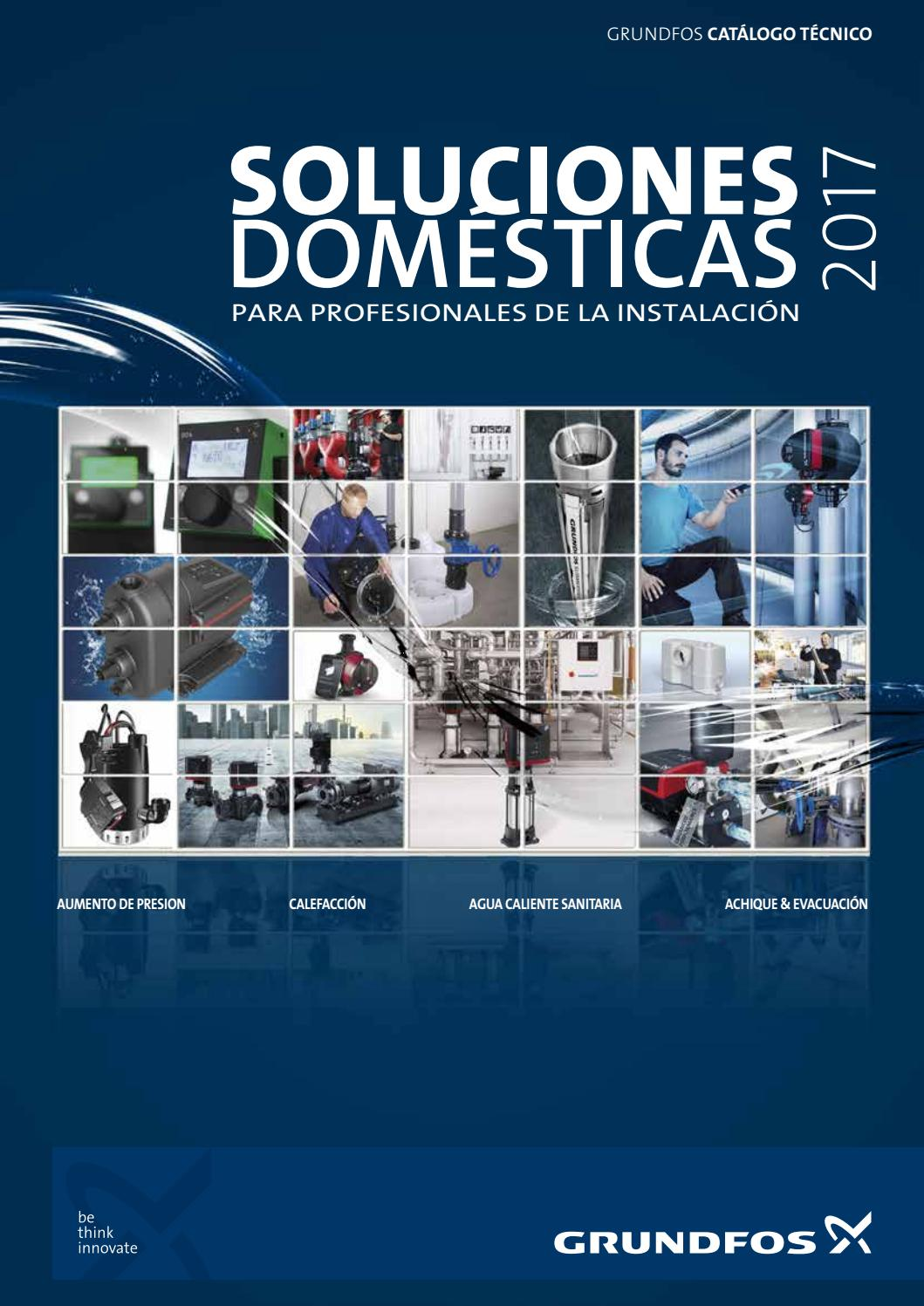 Soluciones dom sticas grundfos 2017 by elkoloqui issuu for Soluciones tecnico sanitarias