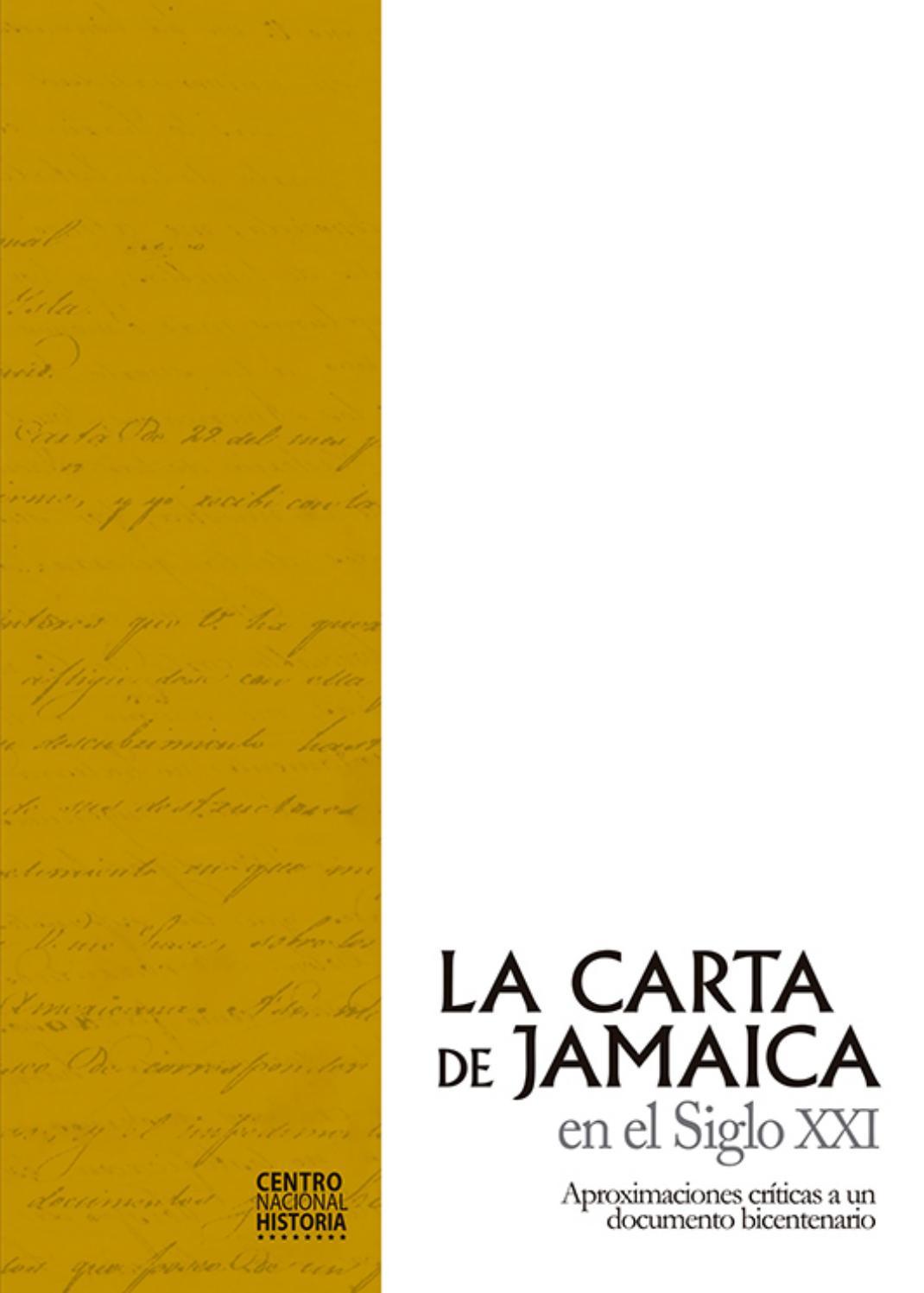 La Carta de Jamaica en el Siglo XXI by Fundación Centro Nacional de ...