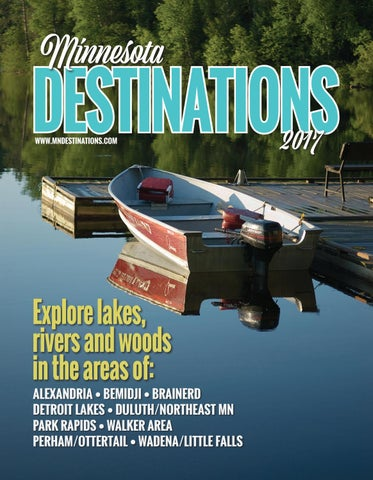 2b1a38dfb Minnesota Destinations 2017 by Detroit Lakes Newspapers - issuu
