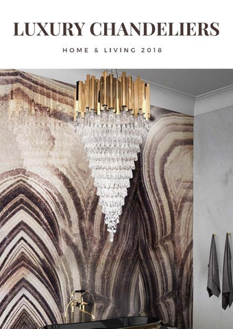 Luxury Chandeliers Decor Home Ideas Interior Design Trends 2018