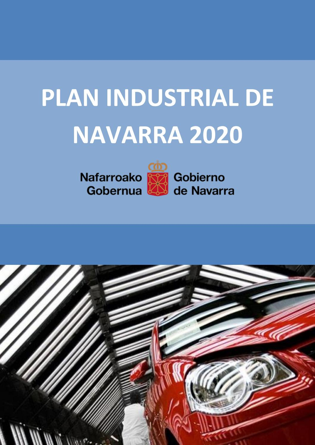 Plan Industrial de Navarra 2020 by Navarra Capital - issuu