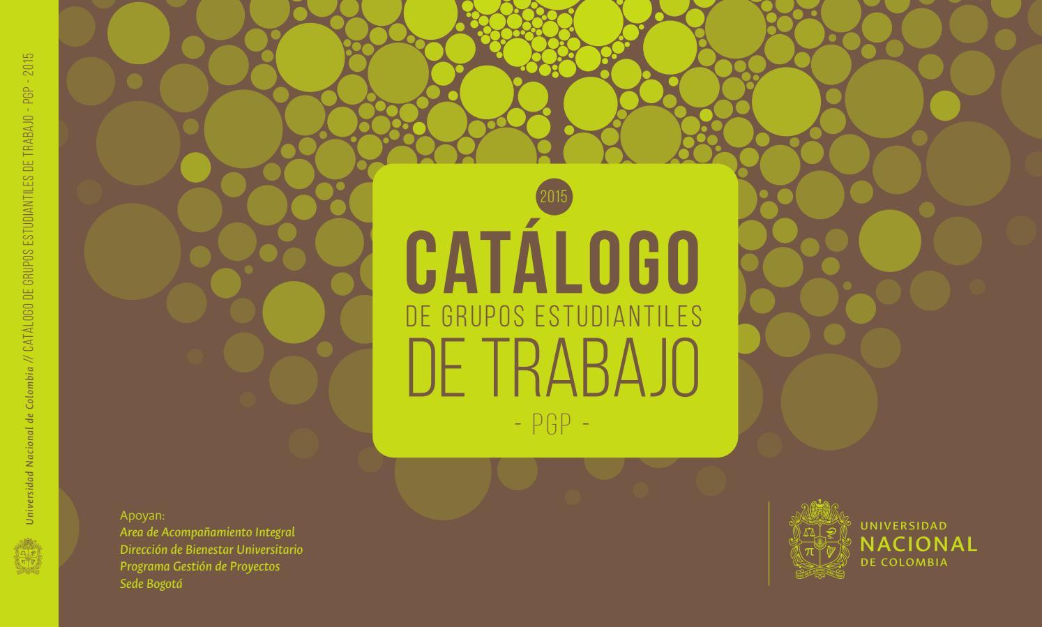 Catálogo Grupos Estudiantiles de Trabajo 2015 by Programa Gestión de ...