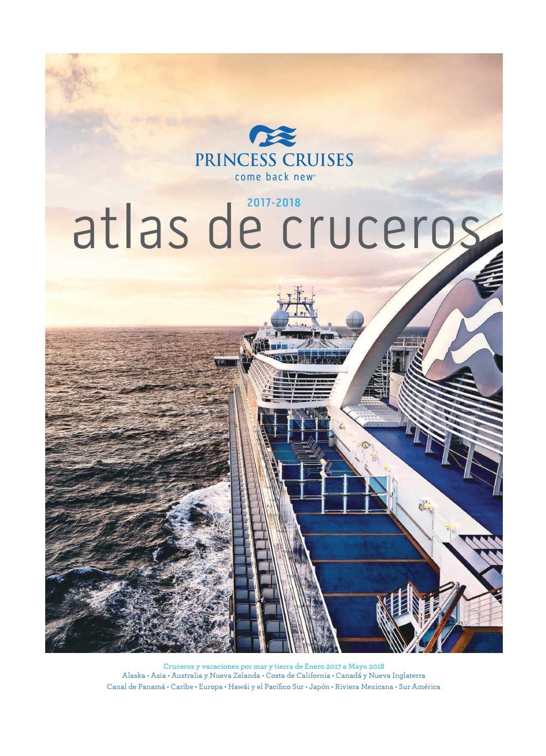 Atlas de Cruceros 2017/2018 Princess Cruises by Fer Goico - issuu