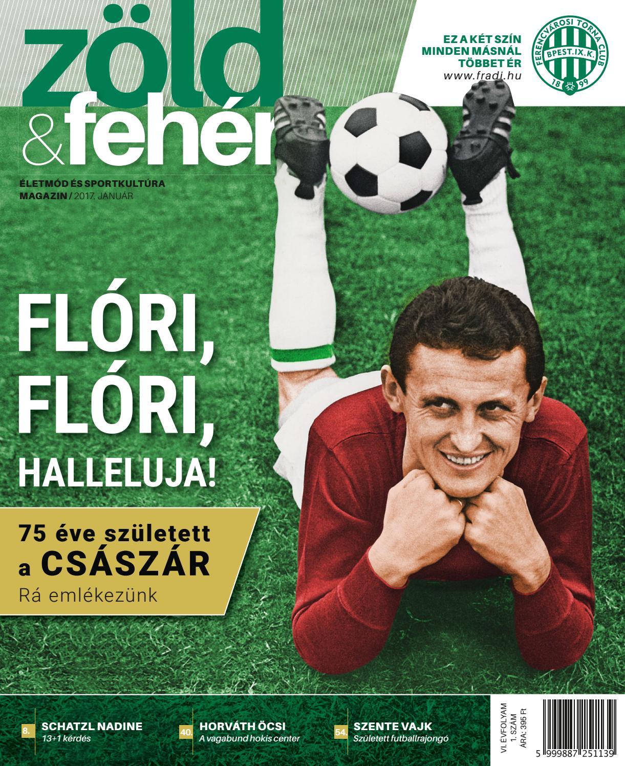 Zöld és fehér magazin - 17 01 by FradiMedia - issuu 2155810d62