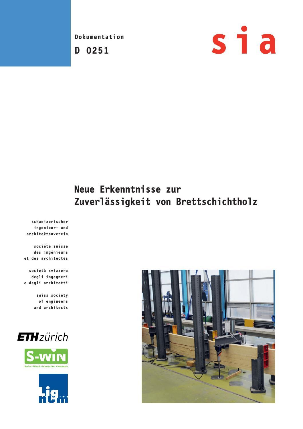 SIA Dokumentation 0251: Neue Erkenntnisse zur Zuverlässigkeit von  Brettschichtholz by Lignum - issuu