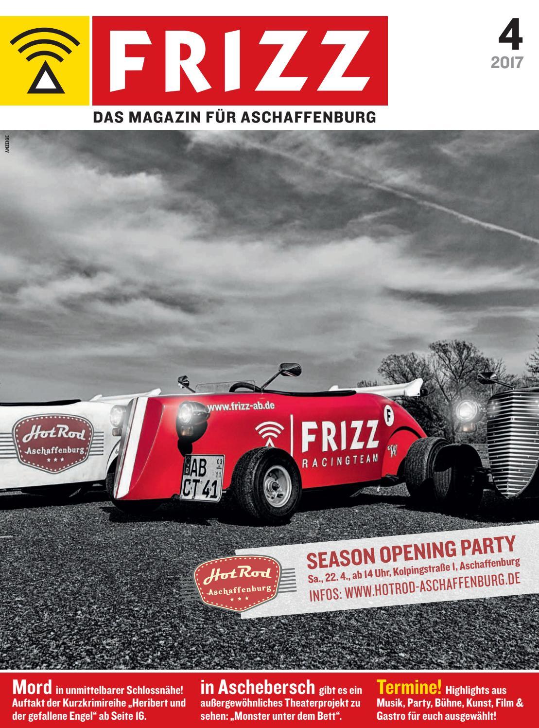 FRIZZ Aschaffenburg 04 2017 by MorgenWelt Verlag - issuu