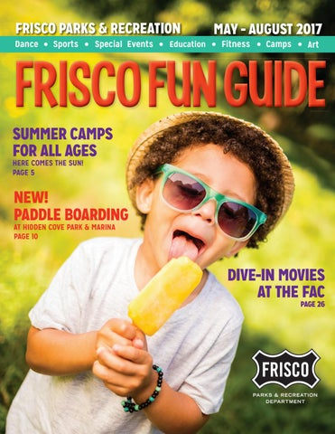Frisco fun guide summer edition by frisco parks recreation issuu frisco parks recreation dance fandeluxe Images