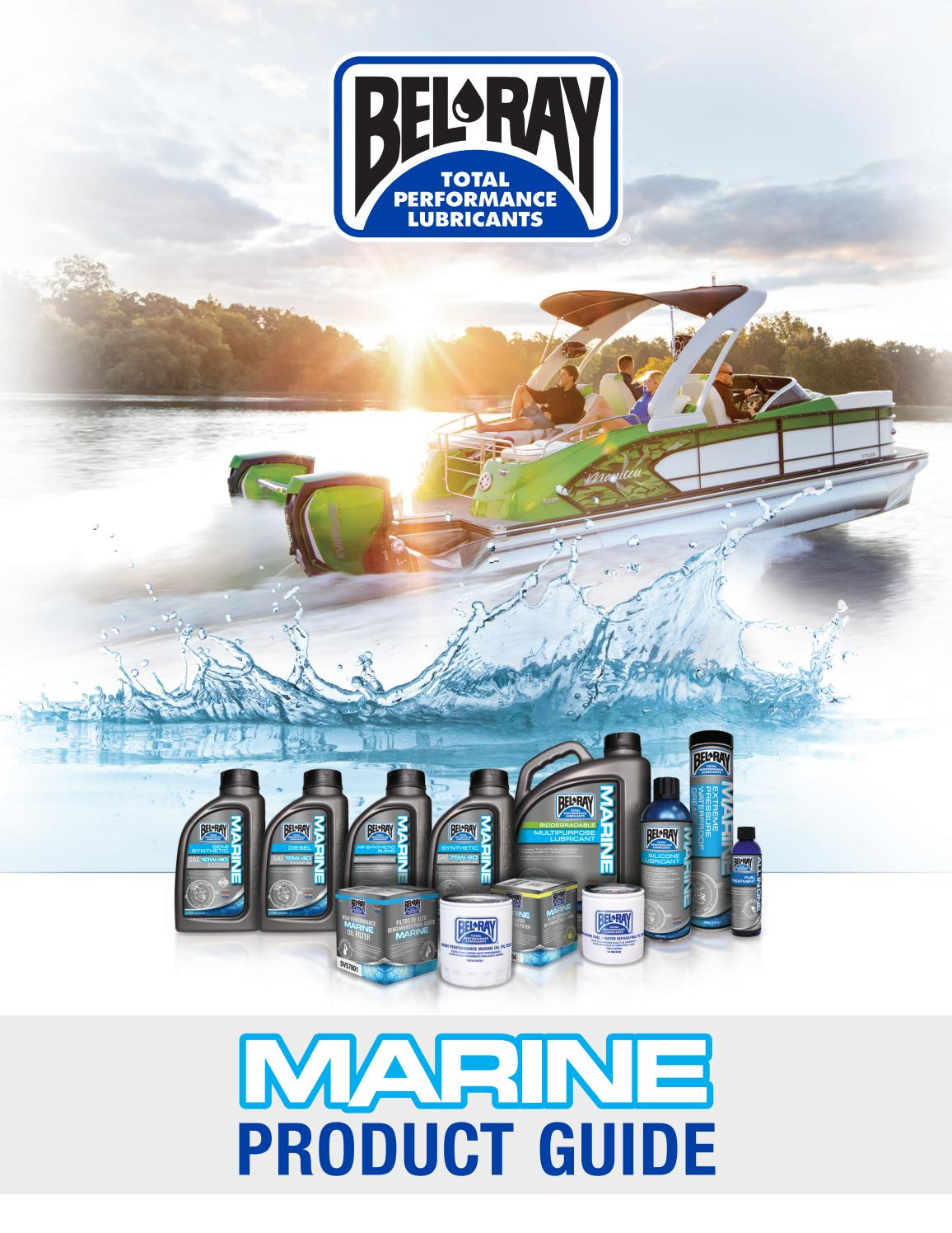 Bel-Ray Marine Product Guide 2017 by Bel-Ray Company LLC - issuu