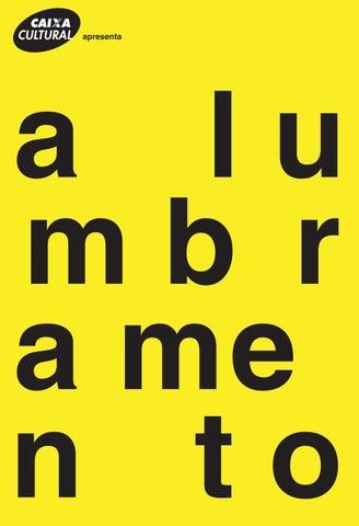 Mostra alumbramento — catalogo web by Cesar Teixeira - issuu e8b2ce7899227