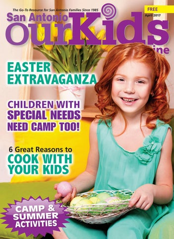 Our Kids Magazine April 2017 By Our Kids Magazine Issuu