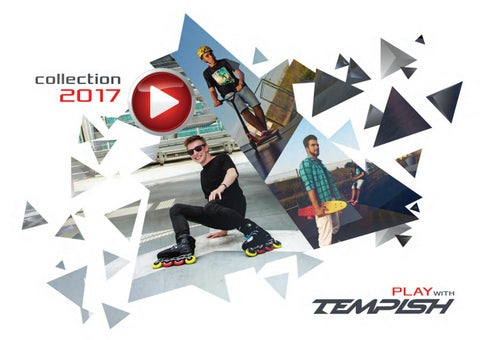 Tempish Inline Skate Rolki katalog 2017 by snowsport snowsport - issuu a1ef0e1549