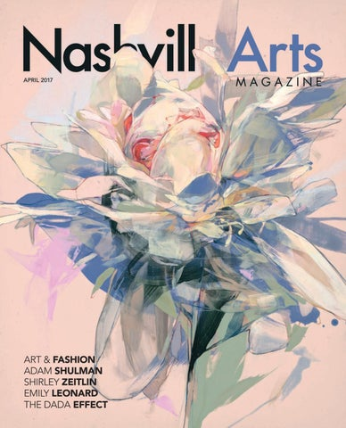 2d3da53ae Nashville Art - April 2017 by Nashville Arts Magazine - issuu