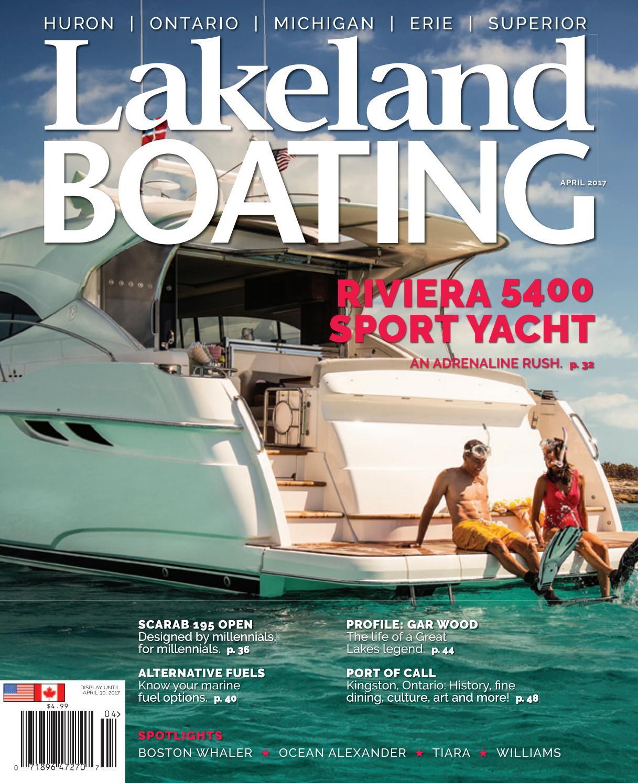 43096442fe51 April 2017 by Lakeland Boating Magazine - issuu