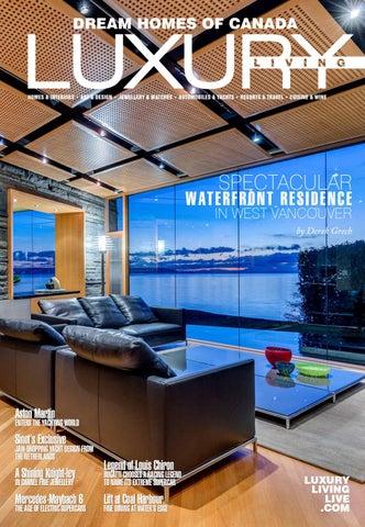6d60eeaf99 Luxuryliving final westvan by Luxe Media Inc. - issuu