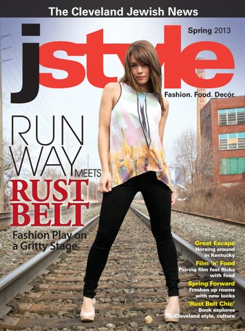 bfe93e5b58793 Jstyle Spring 2013 by Cleveland Jewish Publication Company - issuu