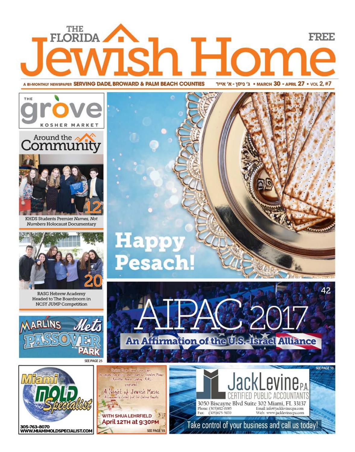The Florida Jewish Home Pesach Ed 3 29 17 By Florida Jewish Home