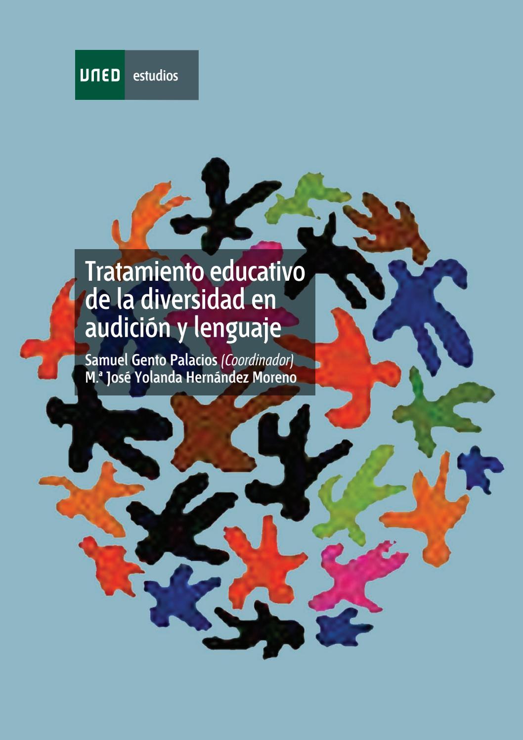 Tratamiento educativo de la diversidad en audición y lenguaje by ...