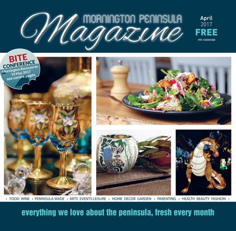 00d8535eff39 Mornington Peninsula Magazine APRIL 2017 by Mornington Peninsula ...