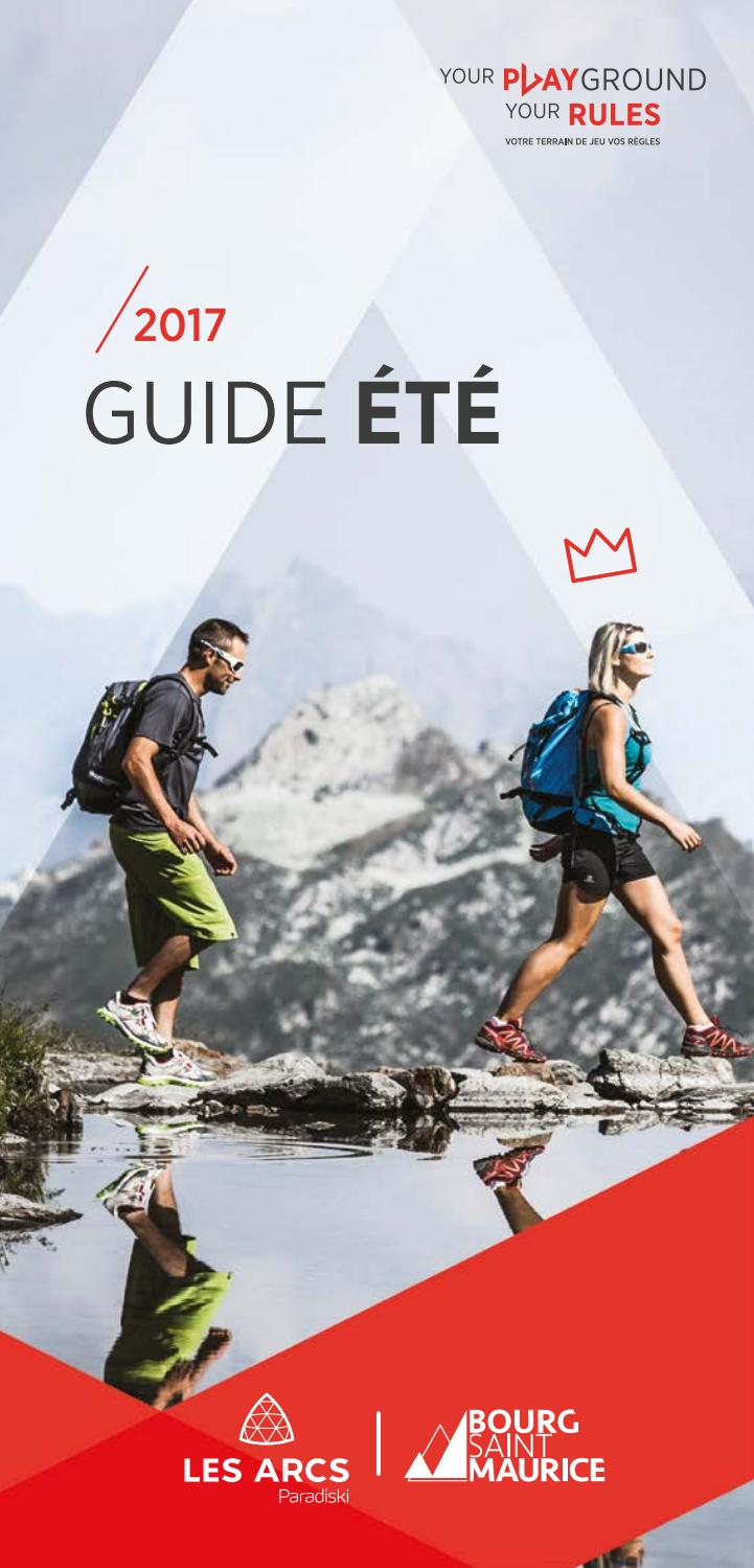 Guide t 2017 by bourg saint maurice les arcs issuu - Office de tourisme de bourg saint maurice ...