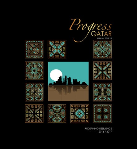 Progress qatar 2016 17 by oryx group of magazines issuu