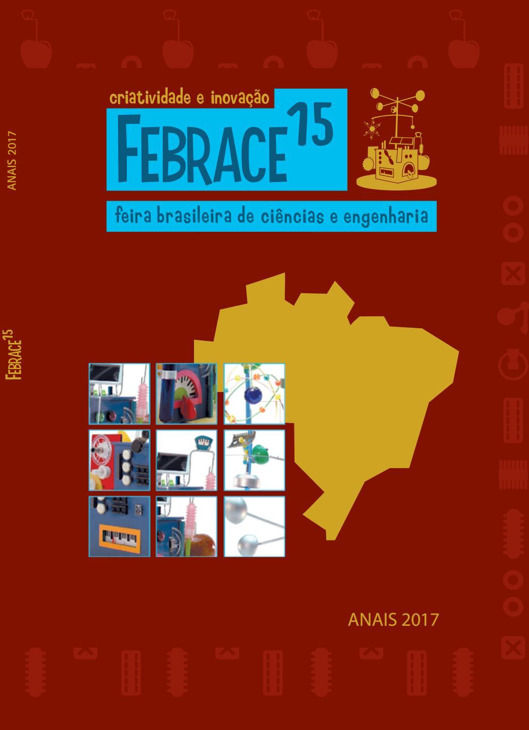 6b0070b3a Anais FEBRACE 2017 by FEBRACE - Feira Brasileira de Ciências e Engenharia -  issuu