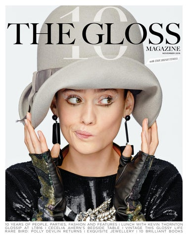 08792353769 The Gloss November 2016 by Gloss Publications - issuu