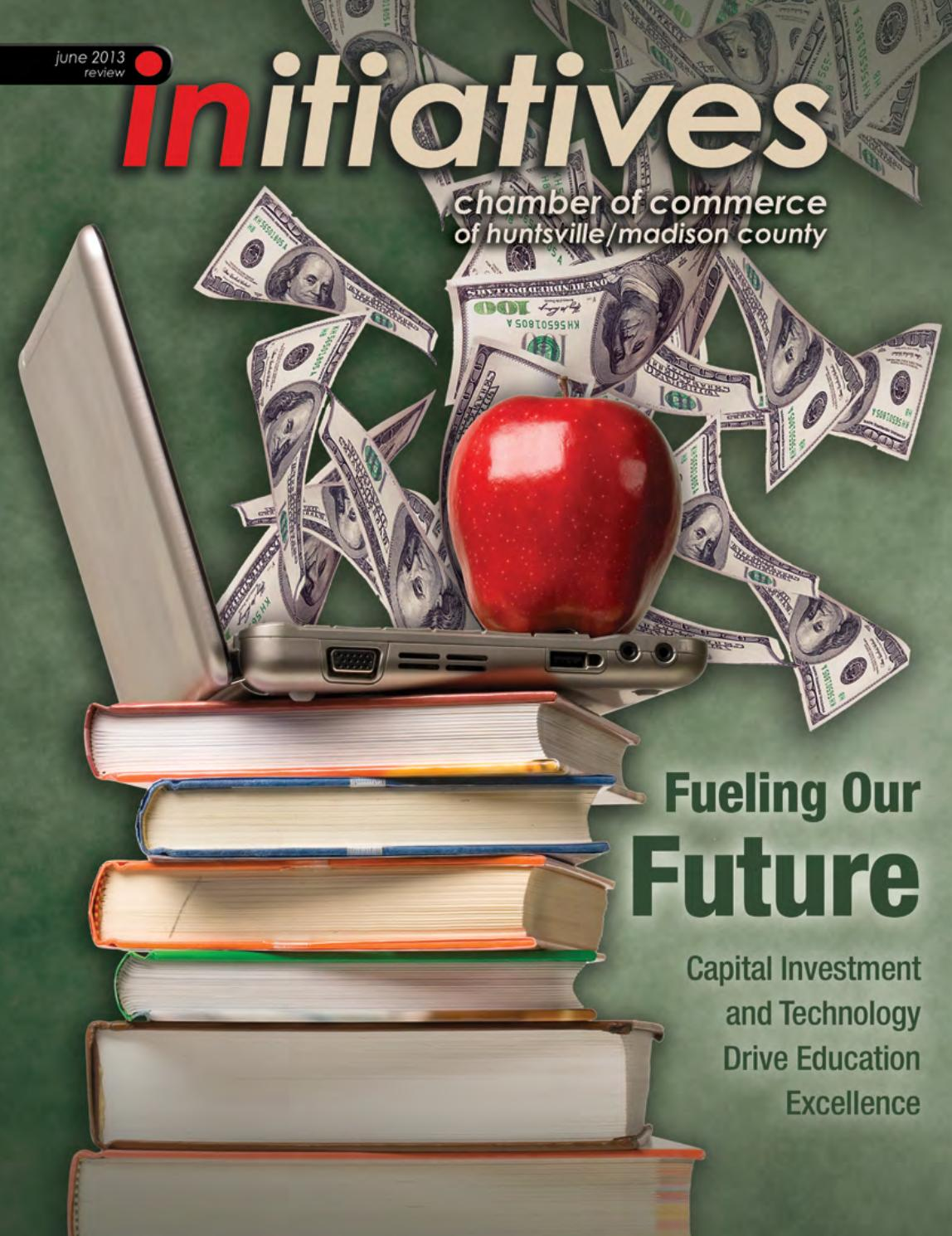 Initiatives magazine, June 2013 by Huntsville/Madison County