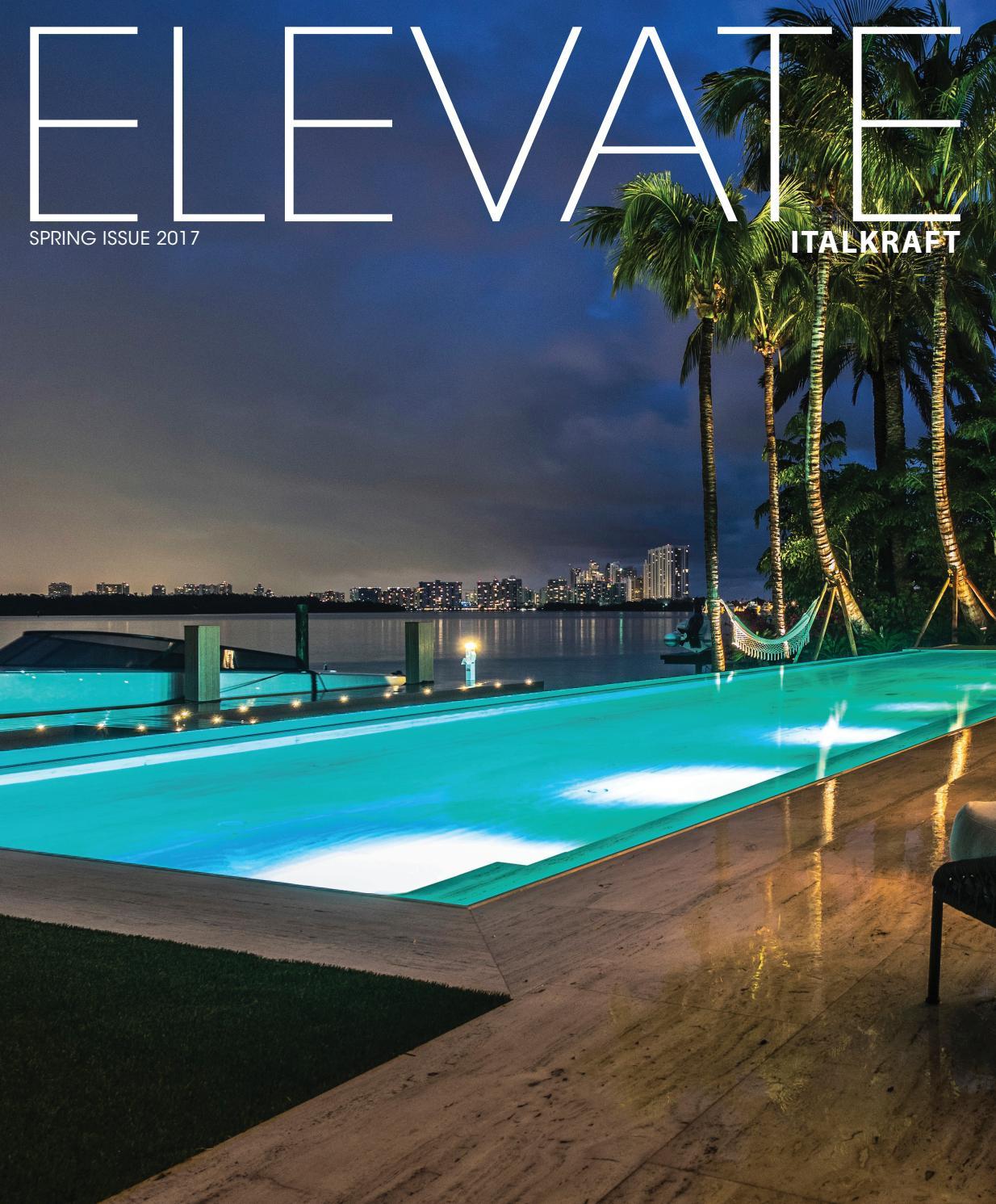 Elevate Magazine | Spring Issue 2017 By ITALKRAFT   Issuu