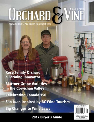 29ba246188a Rose Family Orchard a Farming Innovator Blattner Grape Varieties in the  Cowichan Valley Celebrating Canada 150 San Juan Inspired by BC Wine Tourism  Big ...