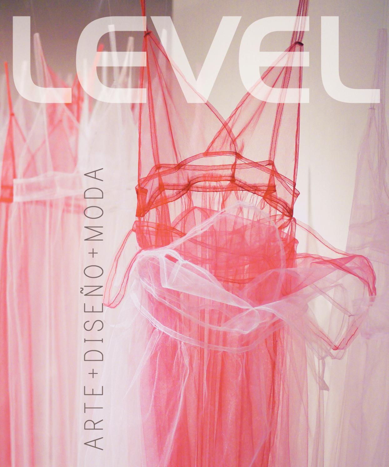 Edición #52 Arte Diseño Moda 2017 by Revista Level - issuu