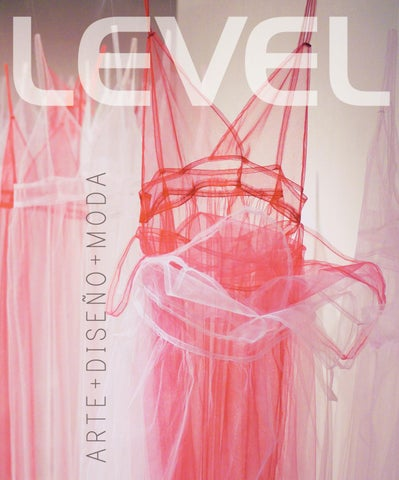 Edición  52 Arte Diseño Moda 2017 by Revista Level - issuu 9ebb05df8c0
