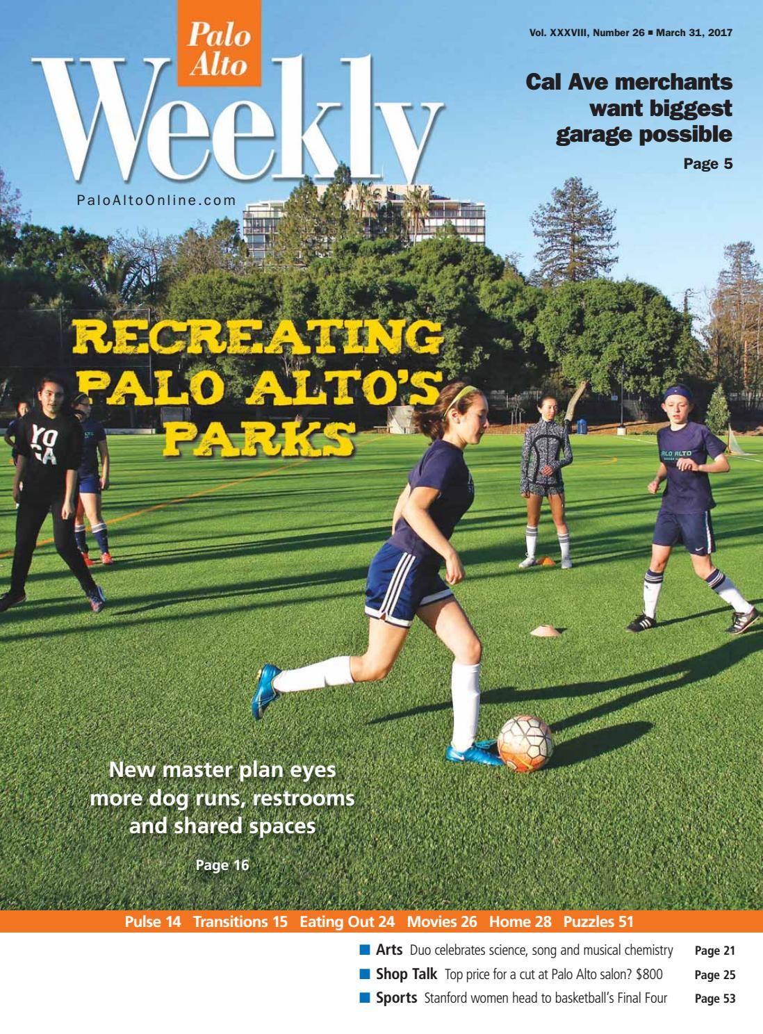 palo alto weekly march 31 2017 by palo alto weekly issuu