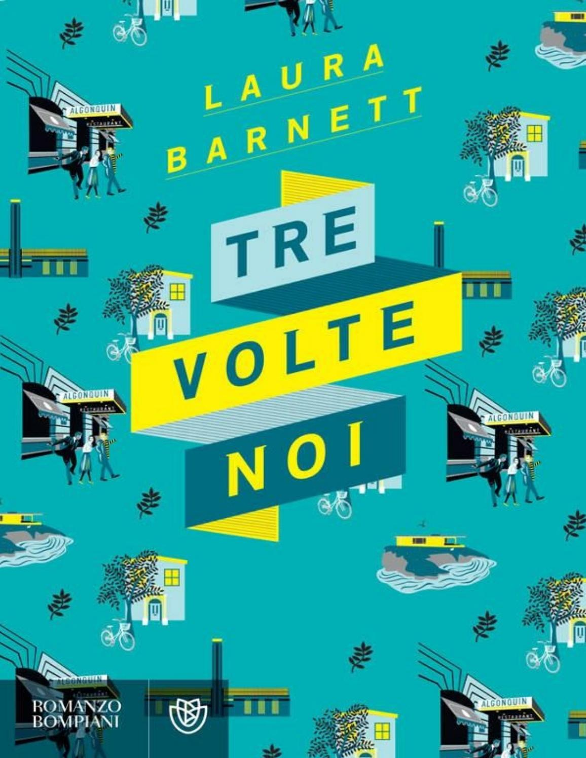 Tre volte noi laura barnett by Emma Angelini de Walther - issuu d88506d4407