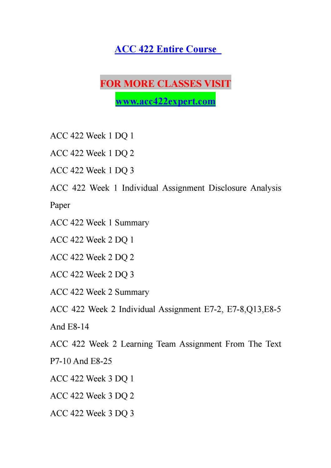acc 422 week 1 individual disclosure Acc 422 week 1 individual assignment disclosure analysis paper for more course tutorials visit wwwuophelpcom resource: internet select a publicly held company to use as the basis for this assignment.