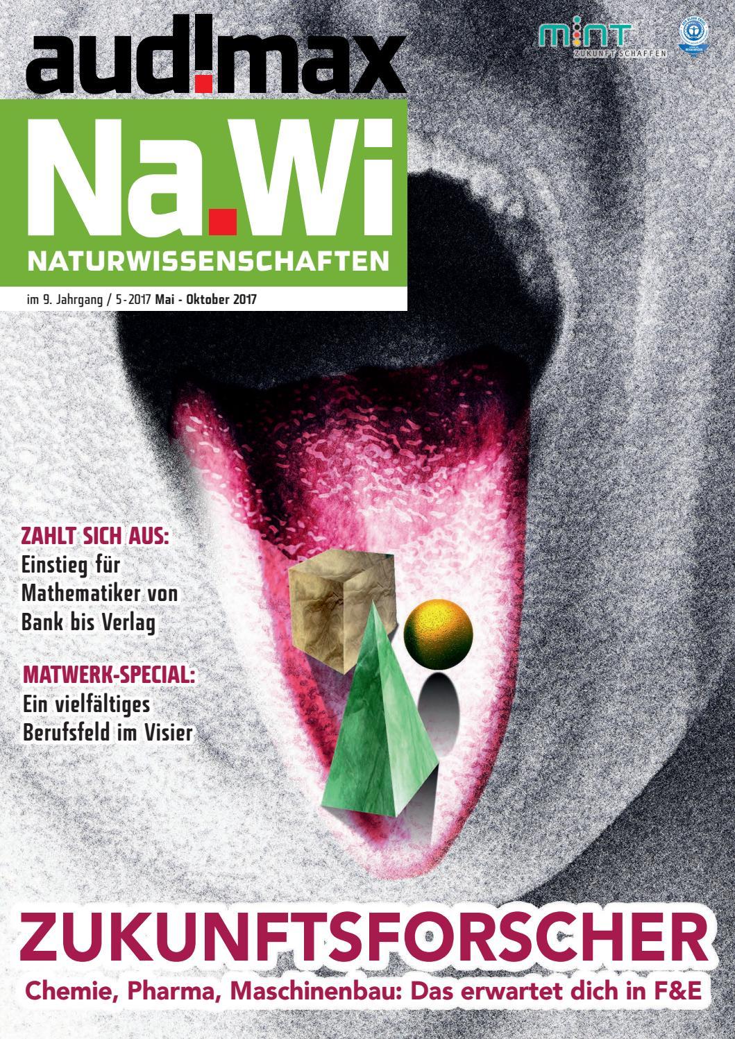 audimax Na.Wi 05.2017: Das Karrieremagazin für Naturwissenschaften ...