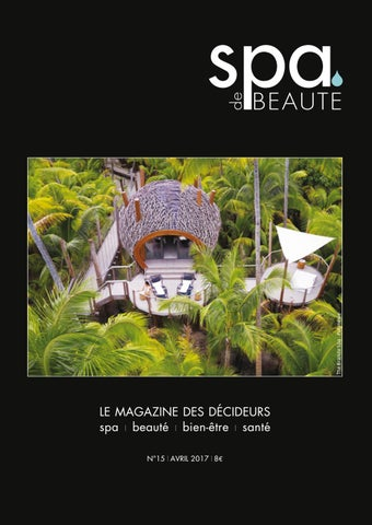 Spa de beauté 15 avril by Les Nouvelles Esthetiques - issuu fded5ecc9fce
