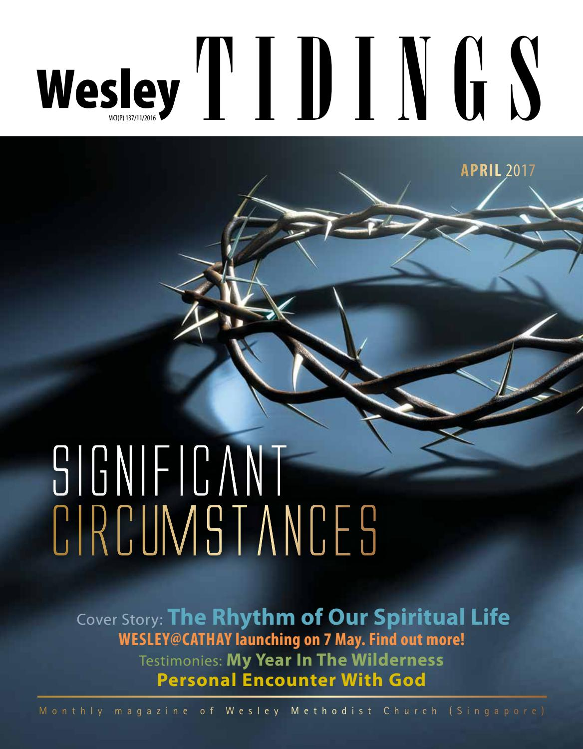 Wesley Tidings Newsletter April 2017 by Wesley Methodist Church, Singapore - issuu