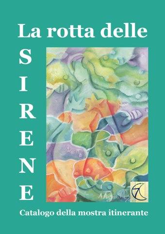 La Rotta Delle Sirene By Progetto 7lune Issuu