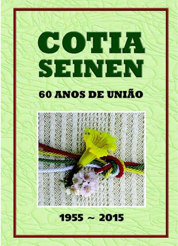 a708db198 Cotia Seinen - 60 Anos de União by Francisco Sato - issuu